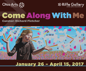 Riffe Gallery - Come Along With Me