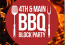 4th & Main BBQ Block Party