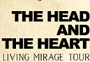 CD102.5 Presents The Head and the Heart - Living Mirage Tour