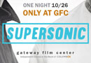 Gateway Film Center Presents: Supersonic