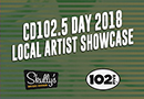 CD102.5 Day Local Artist Showcase
