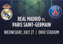 International Champions Cup (Real Madrid vs. Paris Saint-Germain)