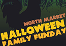 North Market Halloween Family Funday