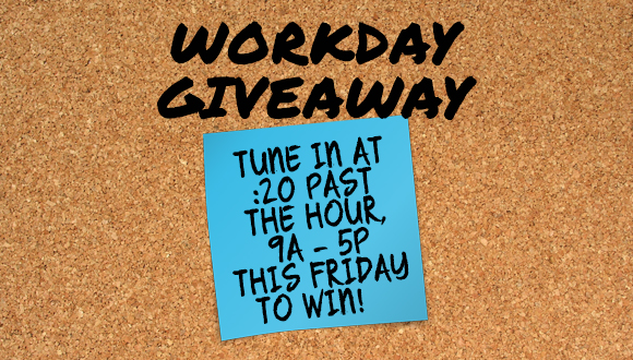 Workday Giveaway